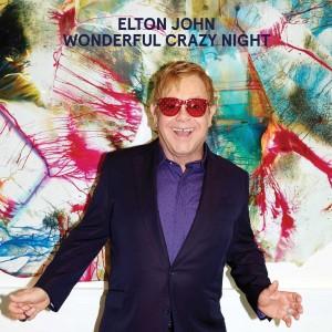 ELTON JOHN-WONDERFUL CRAZY NIGHT