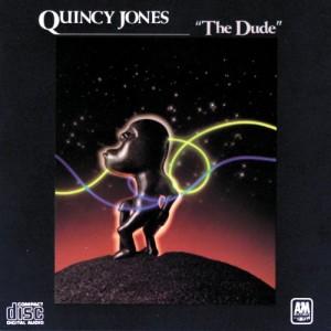 QUINCY JONES-THE DUDE