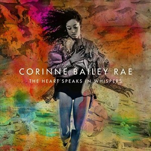 CORINNE BAILEY RAE-THE HEART SPEAKS IN WHISPERS DLX