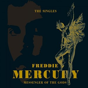 FREDDIE MERCURY-MESSENGER OF THE GODS: THE SINGLES COLLECTION