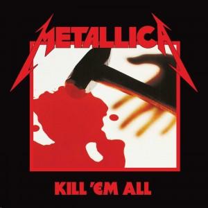METALLICA-KILL ´EM ALL (REMASTERED 2016)