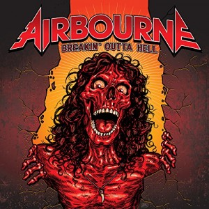 AIRBOURNE-BREAKIN´ OUTTA HELL