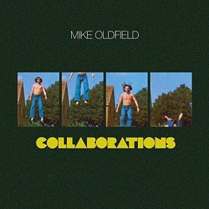 MIKE OLDFIELD-COLLABORATIONS