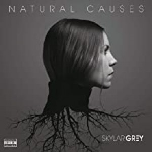 SKYLAR GREY-NATURAL CAUSES