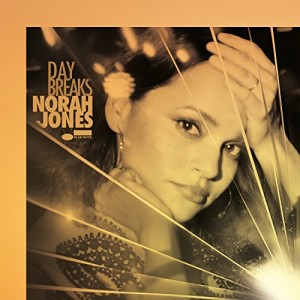 NORAH JONES-DAY BREAKS DLX