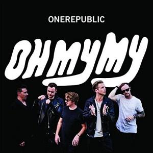 ONEREPUBLIC-OH MY MY