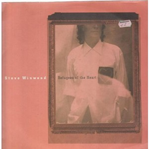 STEVE WINWOOD-REFUGEES OF THE HEART