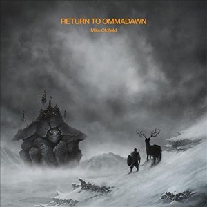 MIKE OLDFIELD-RETURN TO OMMADAWN