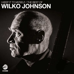 WILKO JOHNSON-I KEEP IT TO MYSELF: THE BEST OF