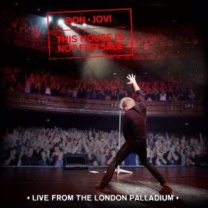 BON JOVI-THIS HOUSE IS NOT FOR SALE (LIVE IN LONDON)