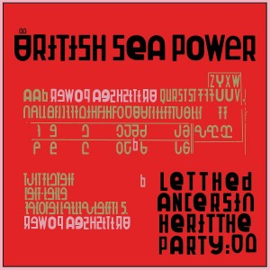 BRITISH SEA POWER-LET THE DANCERS INHERIT THE PARTY