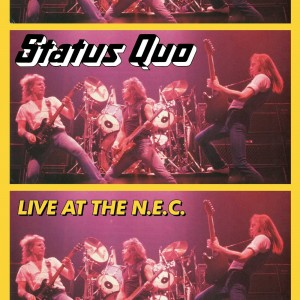 STATUS QUO-LIVE AT THE N.E.C.