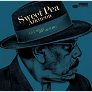 SWEET PEA ATKINSON-GET WHAT YOU DESERVE