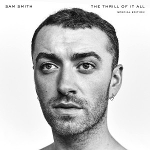 SAM SMITH-THE THRILL OF IT ALL (SPECIAL EDITION)