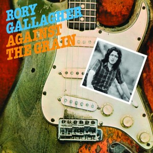 RORY GALLAGHER-AGAINST THE GRAIN