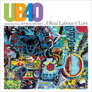 UB40 FEATURING ALI, ASTRO & MICKEY-A REAL LABOUR OF LOVE