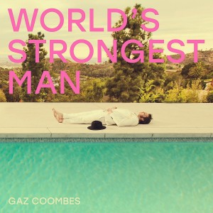 GAZ COOMBES-WORLD'S STRONGEST MAN