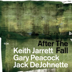 KEITH JARRETT/GARY PEACOCK/JACK DEJOHNETTE-AFTER THE FALL