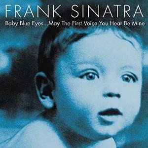 FRANK SINATRA-BABY BLUE EYES