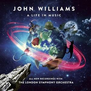 LONDON SYMPHONY ORCHESTRA, GAVIN GREENAWAY, JOHN WILLIAMS-JOHN WILLIAMS: A LIFE IN MUSIC