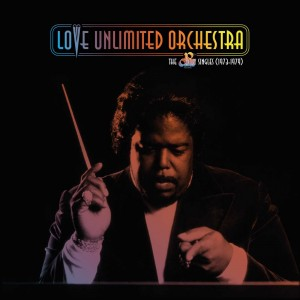 LOVE UNLIMITED ORCHESTRA-THE 20TH CENTURY RECORDS SINGLES (1973-1