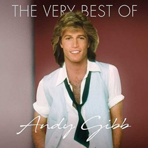 ANDY GIBB-THE VERY BEST OF