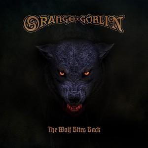 ORANGE GOBLIN-THE WOLF BITES BACK