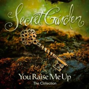SECRET GARDEN-YOU RAISE ME UP: THE COLLECTION