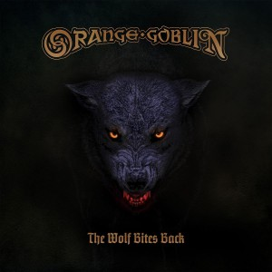 ORANGE GOBLIN-THE WOLF BITES BACK DLX