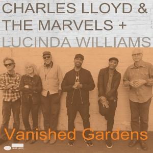 CHARLES LLOYD-VANISHED GARDENS