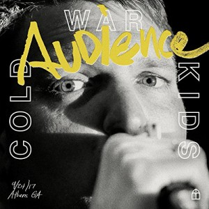 COLD WAR KIDS-AUDIENCE