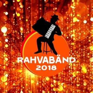 VARIOUS ARTISTS-RAHVABÄND 2018