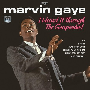 MARVIN GAYE-I HEARD IT THROUGH THE GRAPEVINE