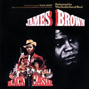 JAMES BROWN-BLACK CAESAR