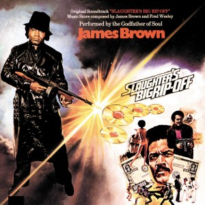 JAMES BROWN-SLAUGHTER´S BIG RIP-OFF