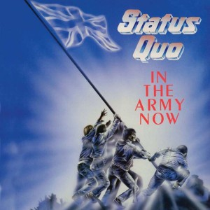 STATUS QUO-IN THE ARMY NOW DLX