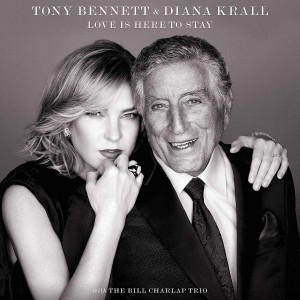 TONY BENNETT, DIANA KRALL,-LOVE IS HERE TO STAY