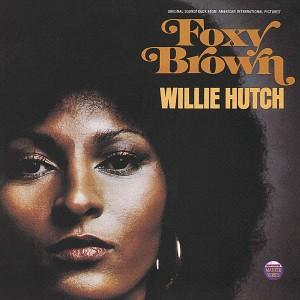 WILLIE HUTCH-FOXY BROWN