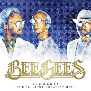 BEE GEES-TIMELESS: THE ALL-TIME GREATEST HITS