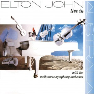 ELTON JOHN-LIVE IN AUSTRALIA WITH THE MELBOURNE SYMPHONY ORCHESTRA