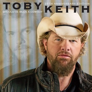 TOBY KEITH-SHOULD´VE BEEN A COWBOY