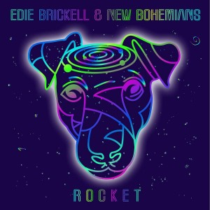 EDIE BRICKELL & NEW BOHEMIANS-ROCKET