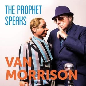 VAN MORRISON-THE PROPHET SPEAKS