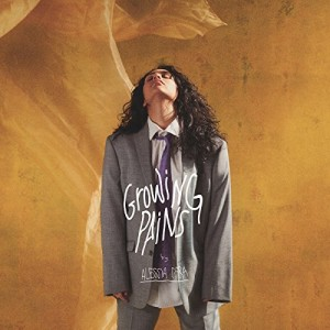 ALESSIA CARA-THE PAINS OF GROWING