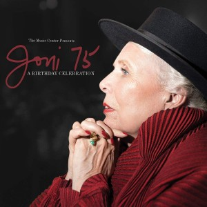VARIOUS ARTISTS-JONI 75: A JONI MITCHELL BIRTHDAY CELEBRATION