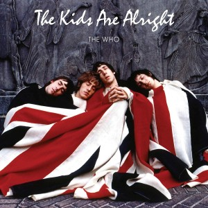 WHO-THE KIDS ARE ALRIGHT (2018 REMASTER)
