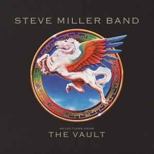 STEVE MILLER BAND-ЅELECTIONS FROM THE VAULT