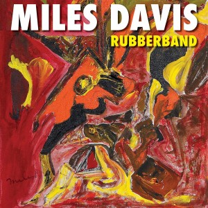 MILES DAVIS-RUBBERBAND