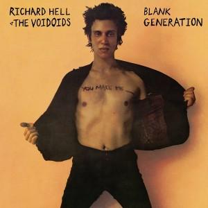 RICHARD HELL & THE VOIDOIDS-BLANK GENERATION