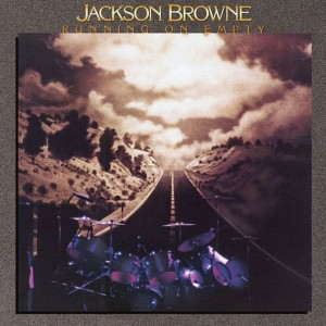 JACKSON BROWNE-RUNNING ON EMPTY